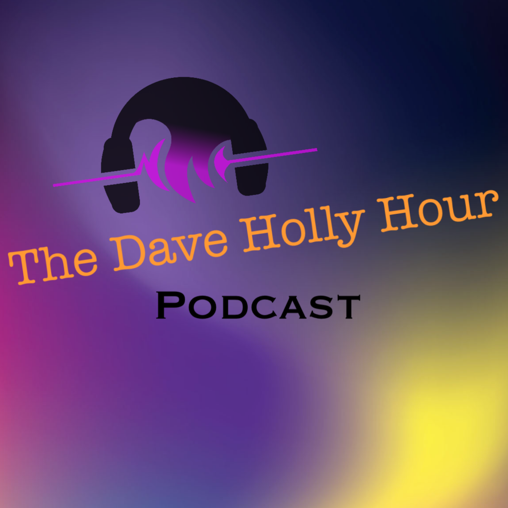 Dave Holly Hour Episode 28 April 16, 2020